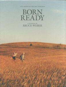 ALL-AMERICAN VOLUME THIRTEEN  BORN READY/BRUCE WEBER ブルース・ウェーバー(/)のサムネール