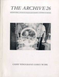 The Archive 26 Garry Winogrand:EarlyWorkのサムネール