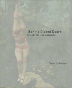 Behind Closed Doors THE ART HANS BELLMER/Therese Lichtenstein テレーゼ・リチテンスタイン(/)のサムネール