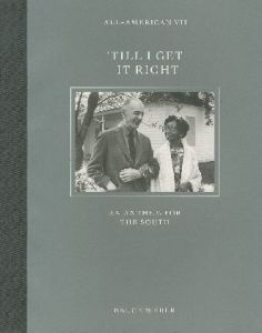 /ブルース・ウェーバー(ALL-AMERICAN Ⅶ 'TILL I GET IT RIGHT AN ANTHEM FOR THE SOUTH/Bruce Weber )のサムネール