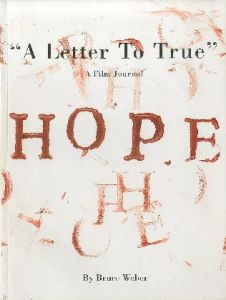 A Letter To True A Film Journal HOPE/Bruce Weber ブルース・ウェーバー(/)のサムネール