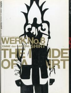 WERK No.8 THE INSIDE OF A SHIRT In collaboration with COMME des GARCONSのサムネール