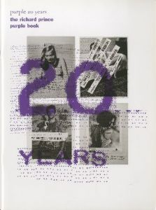 Purple 20 years : The Richard Prince Purple Bookのサムネール