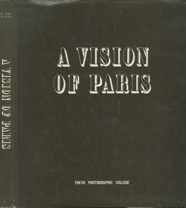 「A VISION OF PARIS / Eugène Atget」メイン画像