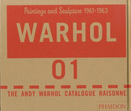 「The Andy Warhol Catalogue Raisonne Paintings and Sculptures vol.1 1961-1963 / Andy Warhol 」メイン画像