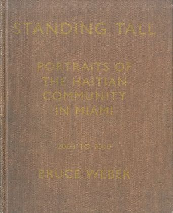 「Standing Tall: Portraits of the Haitian Community in Miami / Bruce Weber」メイン画像