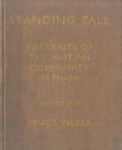 /ブルース・ウェーバー(Standing Tall: Portraits of the Haitian Community in Miami/Bruce Weber)のサムネール