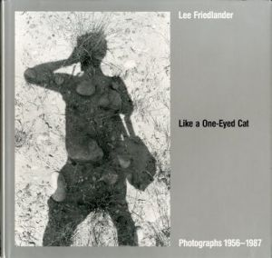 /著:リー・フリードランダー(Like a One-Eyed Cat : photographs 1956-1987/Author: Lee Friedlander )のサムネール