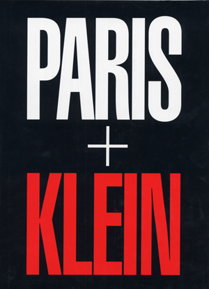 「PARIS+KLEIN / Author: William Klein 」メイン画像