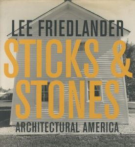 /リー・フリードランダー(STICKS & STONES ARCHITECTURAL AMERICA/Lee Friedlander)のサムネール