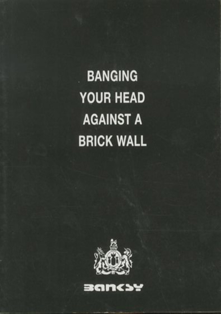 「BANGING YOUR AGAINST A BRICK WALL / Banksy」メイン画像