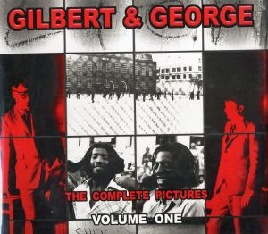/ギルバート&ジョージ(GILBERT & GEORGE THE COMPLETE PICTURES/Gilbert&George )のサムネール
