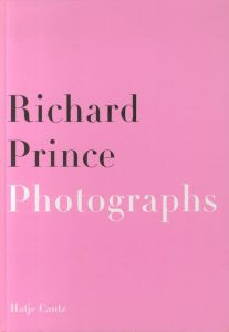 /リチャード・プリンス(Richard Prince Photographs/Paintings/Richard Prince)のサムネール