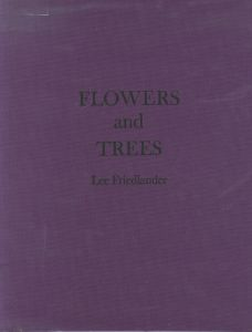 FLOWERS and TREES/リー・フリードランダー(/Lee Friedlander )のサムネール