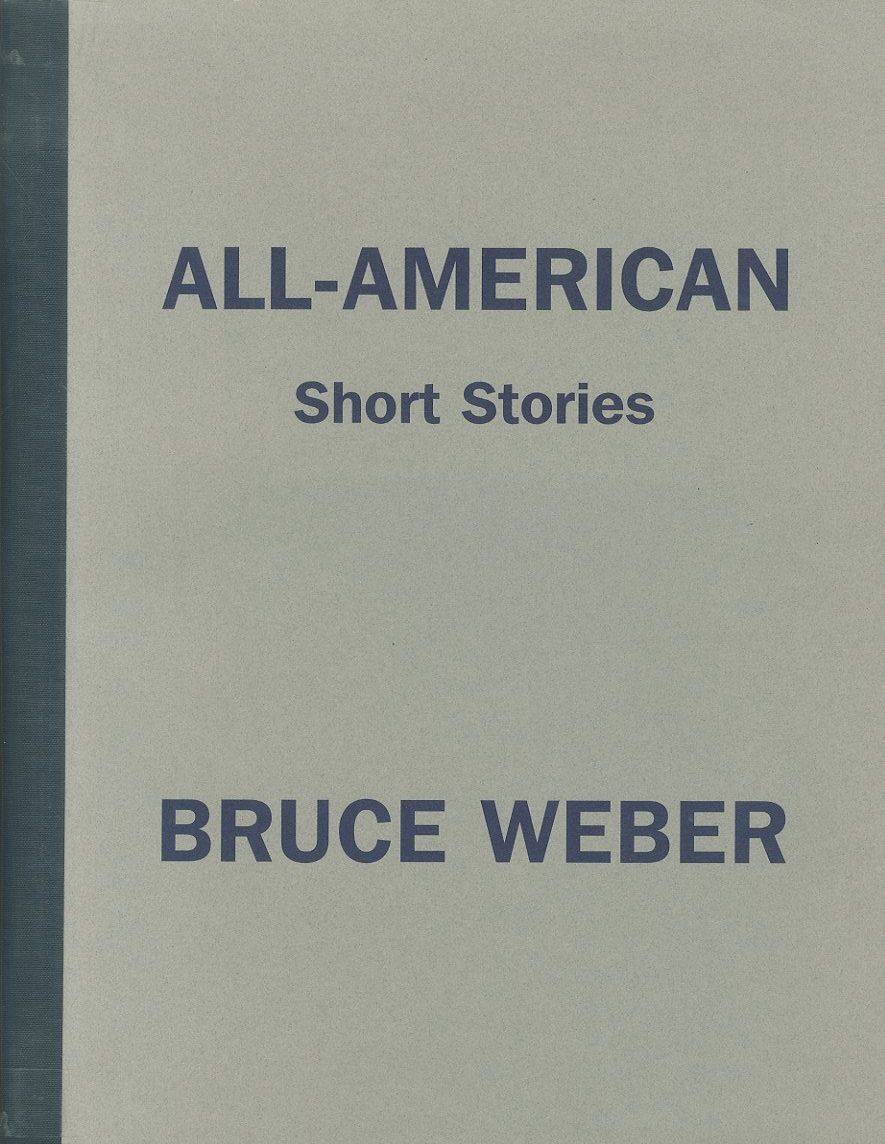 「ALL-AMERICAN short stories / Bruce Weber」メイン画像