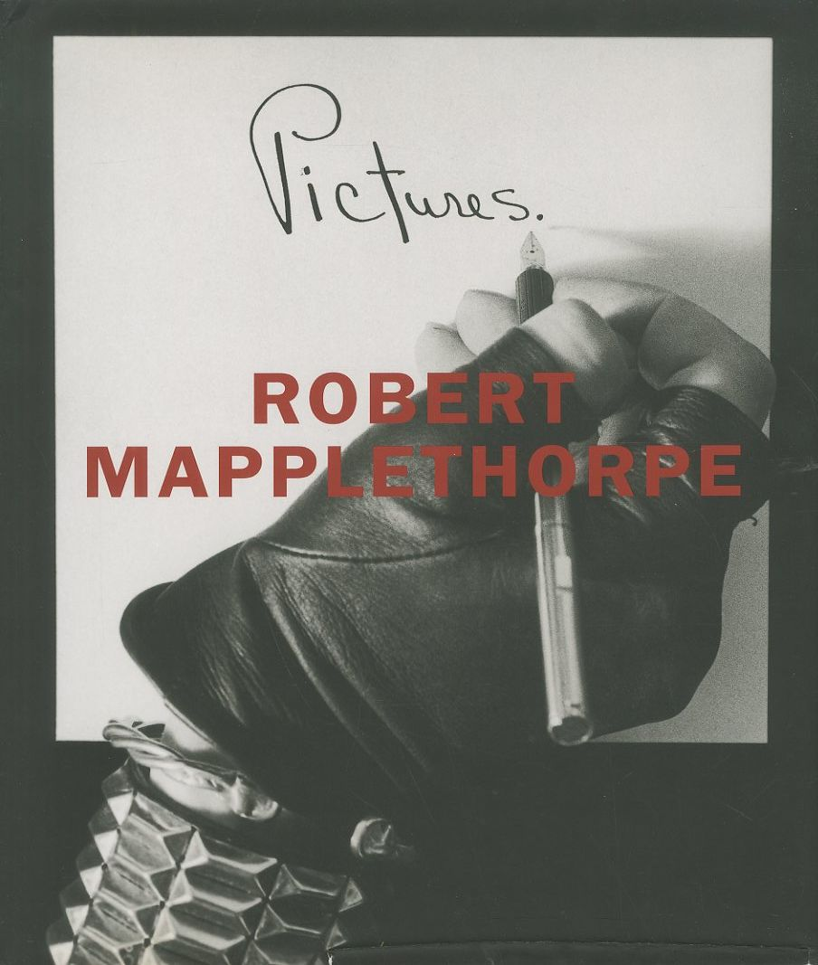 「Pictures / Robert Mapplethorpe」メイン画像