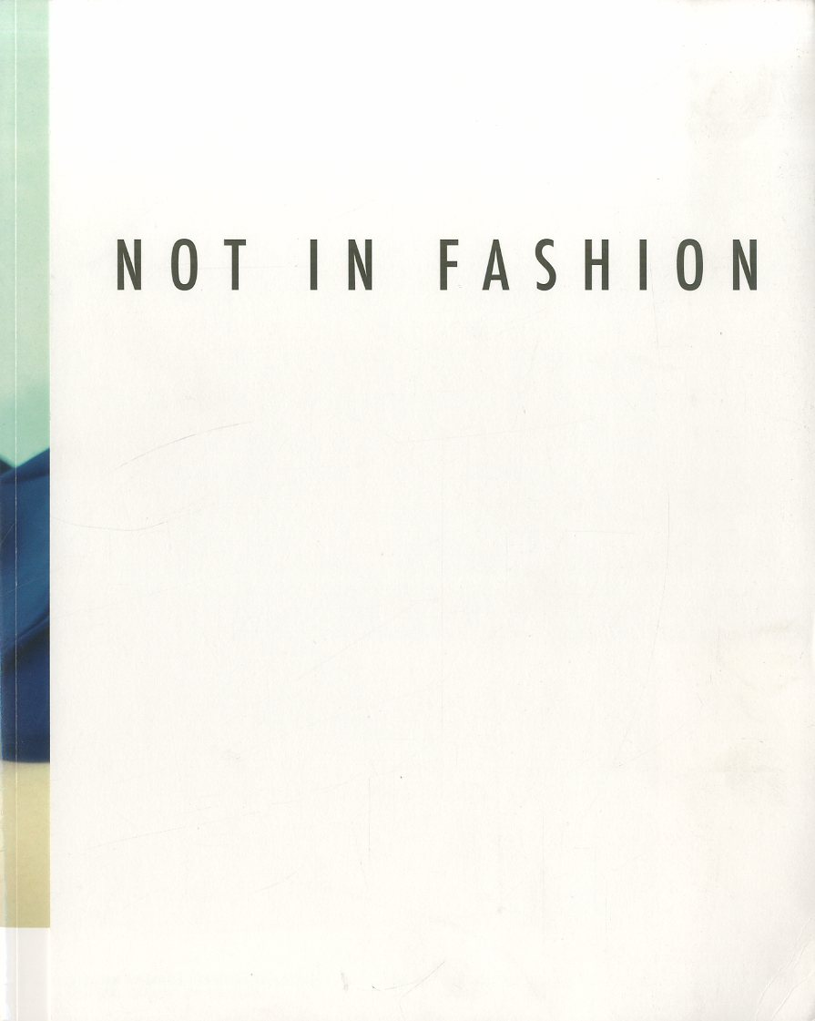 「NOT IN FASHION: PHOTOGRAPHY AND FASHION IN 90S / Mark Borthwick Juergen Teller and more」メイン画像