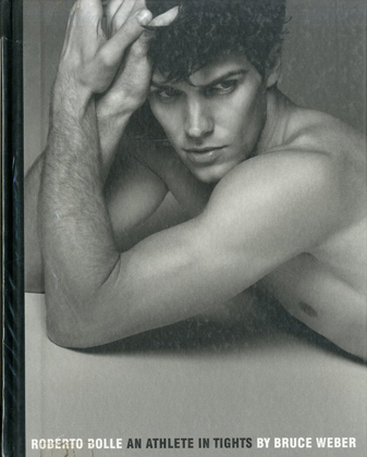 「ROBERTO BOLLE AN ATHLETE IN TIGHTS / Bruce Weber 」メイン画像