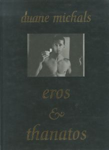 eros & thanatos / Duane Michals