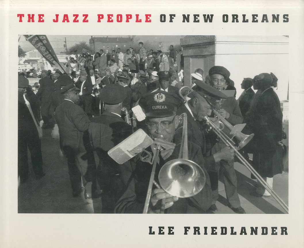 「The Jazz People of New Orleans. / Lee Friedlander 」メイン画像