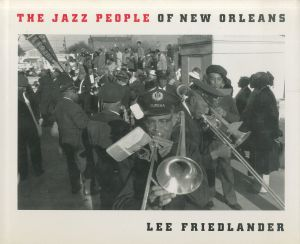 /リー・フリードランダー(The Jazz People of New Orleans./Lee Friedlander )のサムネール