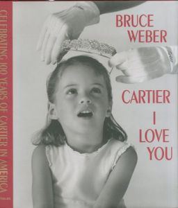 CARTIER I LOVE YOU/ブルース・ウェーバー(CARTIER I LOVE YOU/ Bruce Weber)のサムネール