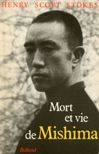 「The Life and Death of Yukio Mishima(英文・仏文 2冊セット) / ヘンリー・スコット=ストークス」画像2