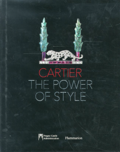 Cartier The Power of Style / Eva Eisler,Rony Plesl,Pierre Rainero,Pascale Lepeu