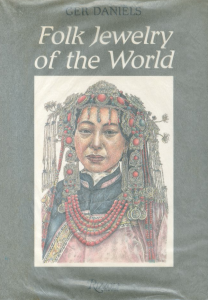 Folk Jewelry of the World / Ger Daniels