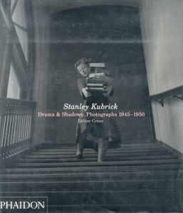 Stanley Kubrick / Author: Rainer Crone  Foreword: Jeff Wall