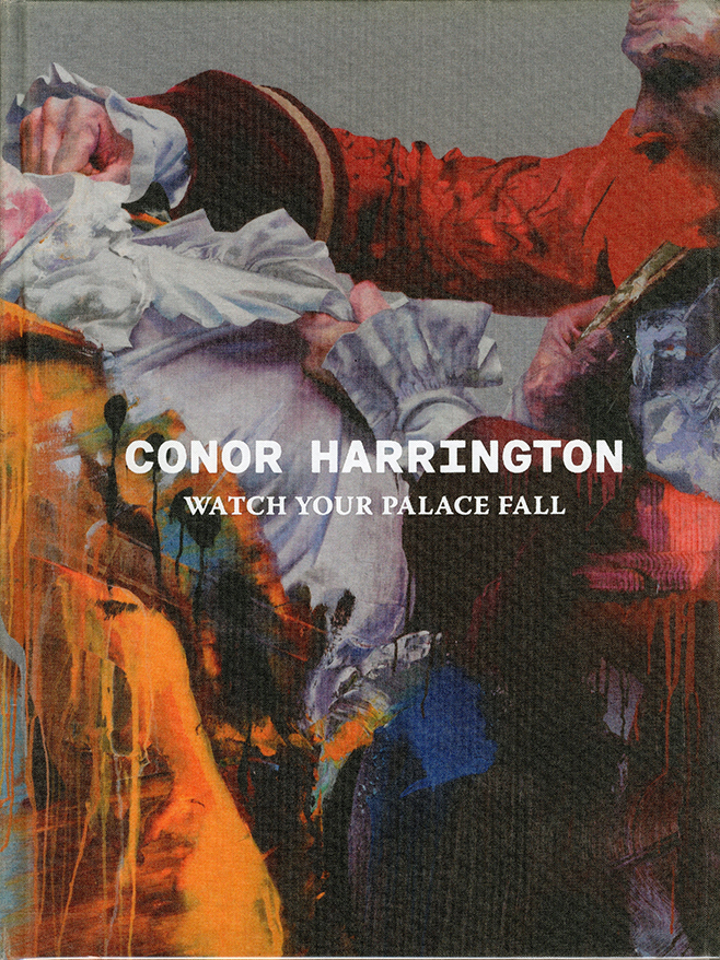 「WATCH YOUR PALACE FALL / Conor Harrington」メイン画像