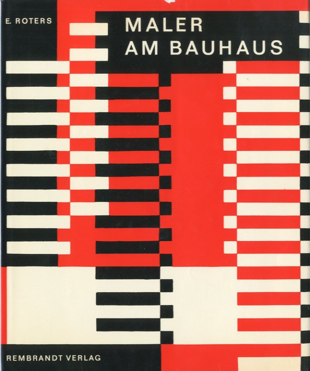 「MALER AM BAUHAUS / E.ROTERS」メイン画像