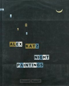 ALEX KATZ: NIGHT PAINTINGS / Alex Katz