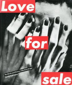 Love for sale/バーバラ・クルーガー(Love for sale/Barbara Kruger )のサムネール