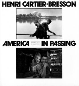 HENRI CARTIER BRESSON AMERICA IN PASSING / Introduction by Gilles Mora/アンリ・カルティエ=ブレッソン(HENRI CARTIER BRESSON AMERICA IN PASSING / Introduction by Gilles Mora/Henri Cartier-Bresson)のサムネール