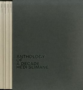 Anthology of a Decade: Hedi Slimane  / Hedi Slimane