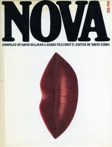 NOVA 1965-1975 / Edited:David Gibbs Compiled:David Hillman and Harri Peccinotti