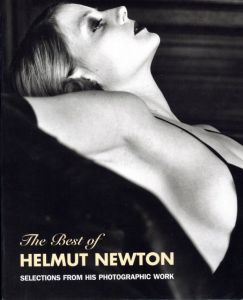 The Best of Helmut Newton  Selections from his photographic work/ヘルムート・ニュートン(The Best of Helmut Newton  Selections from his photographic work/Helmut Newton)のサムネール