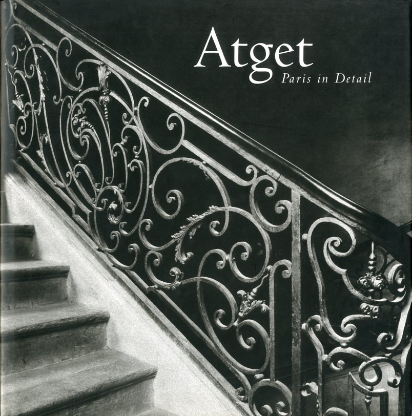 「Atget Paris in Detail / Eugène Atget」メイン画像