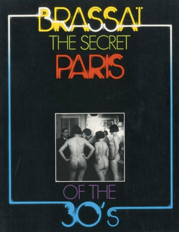 「THE SECRET PARIS OF THE 30's / Brassai 」メイン画像