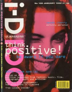 i-D magazine The Positive Issue No.100 / Edit: Terry Jones