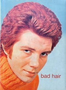 bad hair / Edit: James Innes-smith, Henrietta Webb