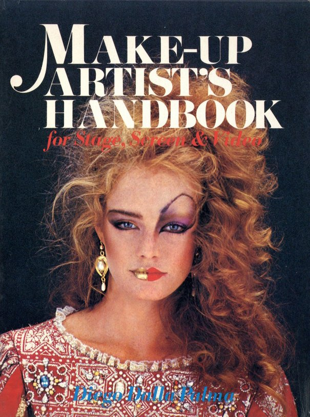 「Make-Up Artist`s Handbook for Stage, Screen & Video / Author: Diego Dalla Palma」メイン画像