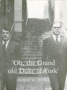 ' Oh, the Grand old Duke of York '/ギルバート & ジョージ(' Oh, the Grand old Duke of York '/Gilbert & George )のサムネール