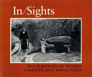 In/Sights: Self-Portraits by Women / Joyce Tenneson Cohen