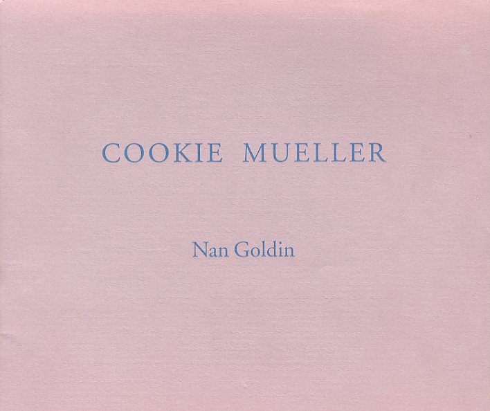 「COOKIE MUELLER / Nan Goldin」メイン画像