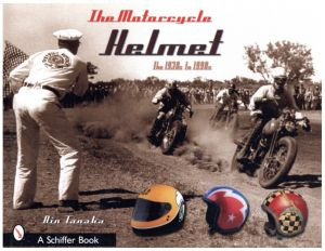 The Motorcycle Helmet: The 1930s-1990s/著:田中凛太郎(The Motorcycle Helmet: The 1930s-1990s/Author: Rin Tanaka)のサムネール