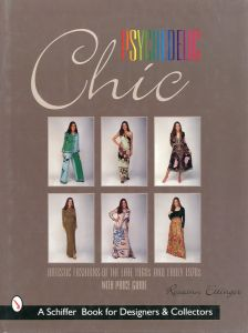 Psychedelic Chic: Artistic Fashions of the Late 1960s & Early 1970sのサムネール