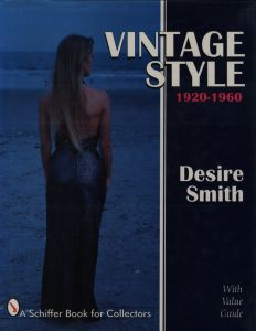 Vintage Style 1920-1960 / Author: Desire Smith
