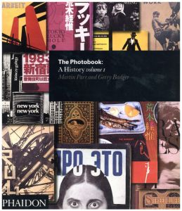 The Photobook: A History vol.I / Martin Parr, Gerry Badger